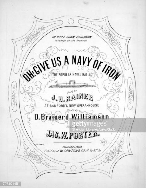 Sheet music cover image of the song 'Oh Give Us a Navy of Iron ' with original authorship notes reading 'Words by D Brainerd Williamson Music by Jas...