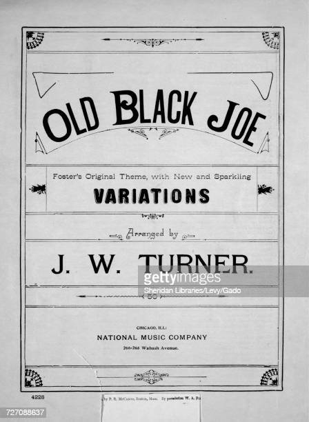 Sheet music cover image of the song 'Old Black Joe Foster's Original Theme With New and Sparkling Variations' with original authorship notes reading...