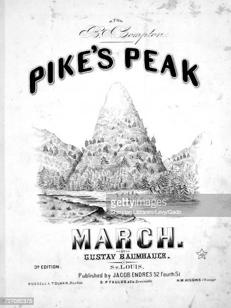 Sheet music cover image of the song 'Pike's Peak March 3d Edition' with original authorship notes reading 'By Gustav Baumhauer' 1859 The publisher is...
