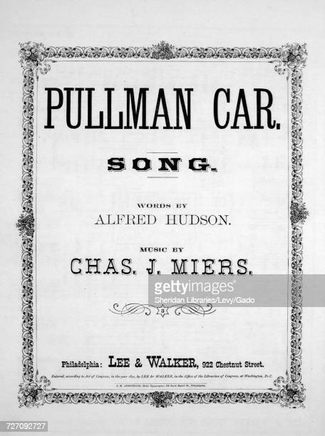 Sheet music cover image of the song 'Pullman Car Song' with original authorship notes reading 'Words by Alfred Hudson Music By Chas J Miers' United...