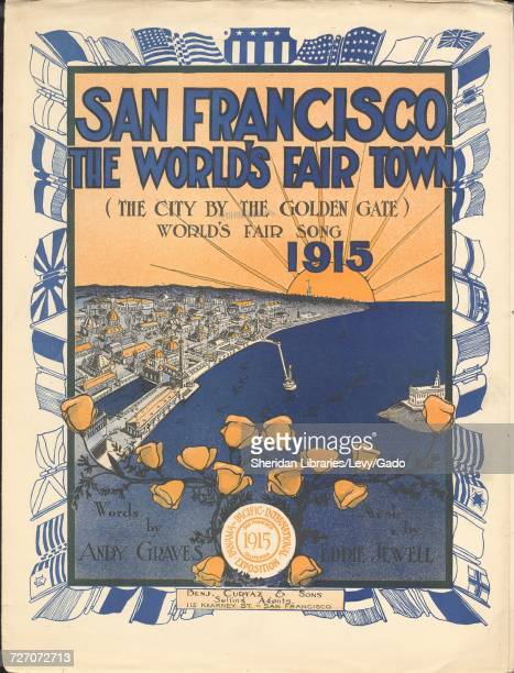 Sheet music cover image of the song 'san Francisco The World's Fair Town World's Fair Song 1915' with original authorship notes reading 'Words by...