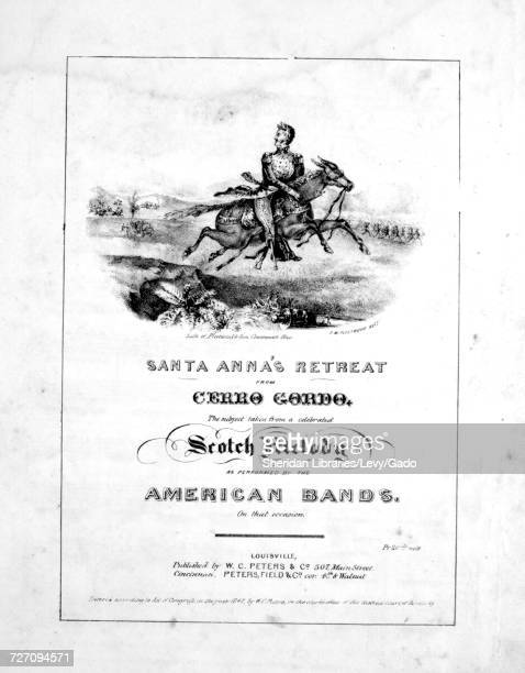 Sheet music cover image of the song 'santa Anna's Retreat From Cerro Gordo' with original authorship notes reading 'the Subject taken from a...