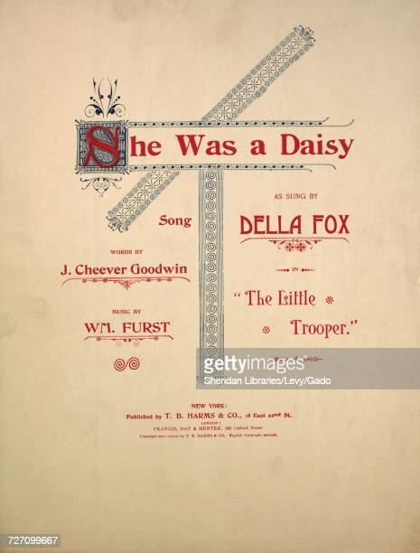 Sheet music cover image of the song 'she Was a Daisy Song' with original authorship notes reading 'Words by J Cheever Goodwin Music by Wm Furst'...
