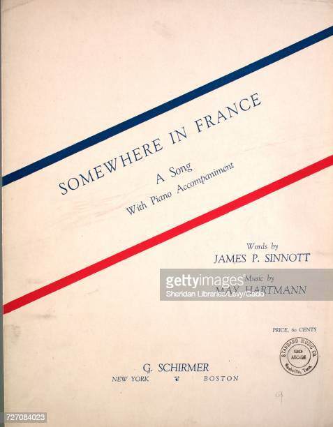 Sheet music cover image of the song 'somewhere in France A Song With Piano Accompaniment' with original authorship notes reading 'Words by James P...