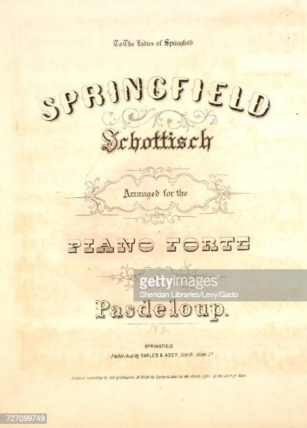 Sheet music cover image of the song 'springfield Schottisch' with original authorship notes reading 'Arranged for the Piano Forte by Pasdeloup' 1852...