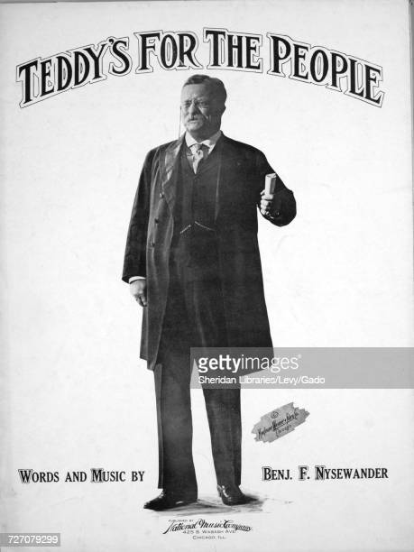 Sheet music cover image of the song 'teddy's For the People' with original authorship notes reading 'Words and Music by Benj F Nysewander' United...