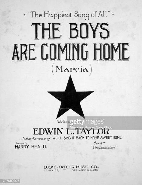 Sheet music cover image of the song ''The Happiest Song of All' The Boys are Coming Home ' with original authorship notes reading 'Words and Music by...