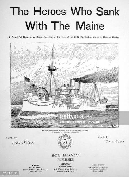 Sheet music cover image of the song 'the Heroes Who Sank With the Maine' with original authorship notes reading 'Words by Jas O'dea Music by Paul...
