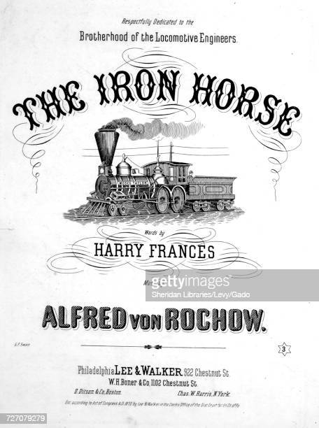 Sheet music cover image of the song 'the Iron Horse' with original authorship notes reading 'Words by Harry Frances Music by Alfred von Rochow'...