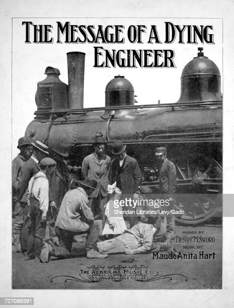Sheet music cover image of the song 'the Message of a Dying Engineer' with original authorship notes reading 'Words by Henry M Sword Music by Maude...