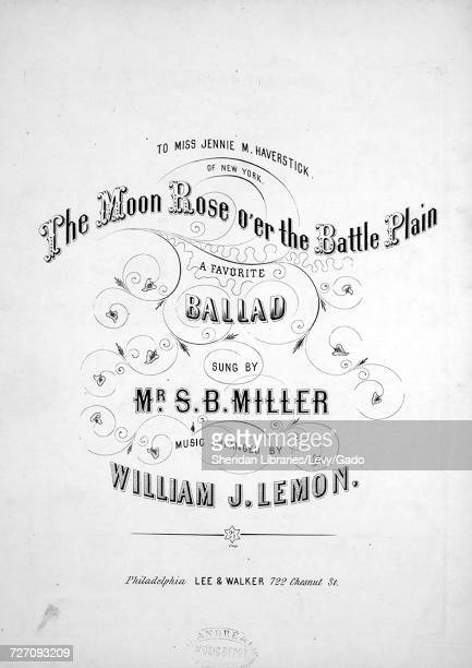 Sheet music cover image of the song 'the Moon Rose O'er the Battle Plain A Favorite Ballad' with original authorship notes reading 'music Arranged by...