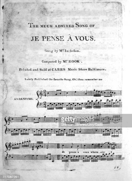 Sheet music cover image of the song 'the Much Admired Song of Je Pense `a Vous' with original authorship notes reading 'Composed by Mr Hook' United...