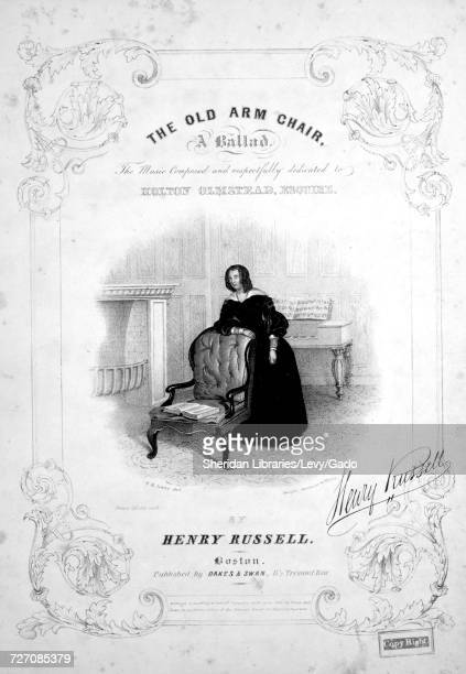 Sheet music cover image of the song 'the Old Arm Chair A Ballad' with original authorship notes reading 'the Music Composed By Henry Russell' United...