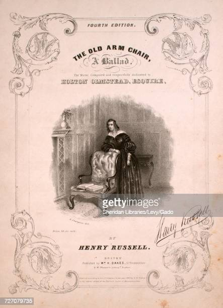 Sheet music cover image of the song 'the Old Arm Chair Fourth Edition' with original authorship notes reading 'Words by Eliza Cook The Music Composed...