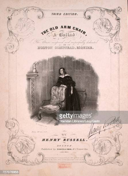 Sheet music cover image of the song 'the Old Arm Chair Third Edition' with original authorship notes reading 'Words by Eliza Cook The Music Composed...