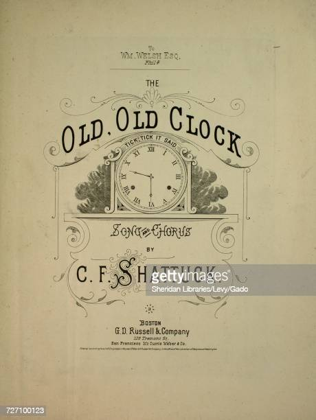 Sheet music cover image of the song 'the Old Old Clock Song and Chorus' with original authorship notes reading 'By CF Shattuck' United States 1876...