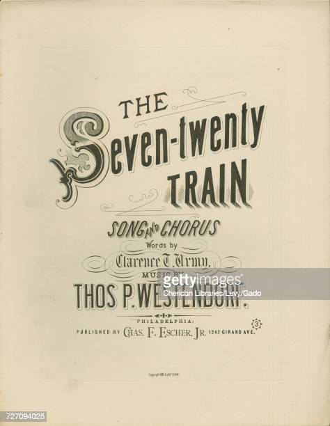 Sheet music cover image of the song 'the Seventwenty Train Song and Chorus' with original authorship notes reading 'Words by Clarence T Army Music by...