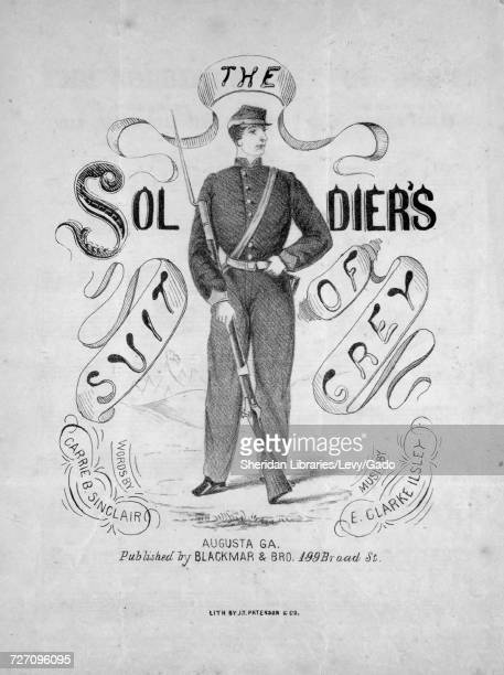 Sheet music cover image of the song 'the Soldier's Suit of Grey' with original authorship notes reading 'Words by Carrie B Sinclair Music by E Clarke...