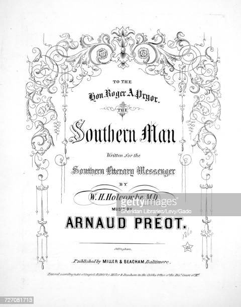 Sheet music cover image of the song 'the Southern Man' with original authorship notes reading 'Written for the Southern Literary Messenger by WH...