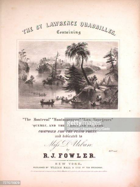 Sheet music cover image of the song 'the St Lawrence Quadrilles Containing The Montreal Montmorence Les Voyageurs Quebec and the Thousand Islands'...
