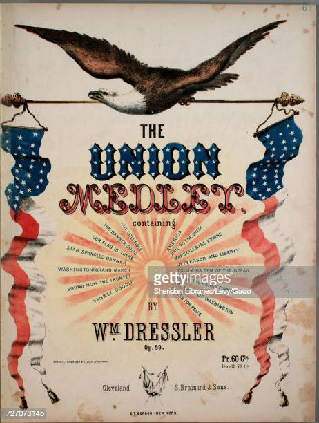 Sheet music cover image of the song 'the Union Medley ' with original authorship notes reading 'By Wm Dressler Op 89' United States 1900 The...