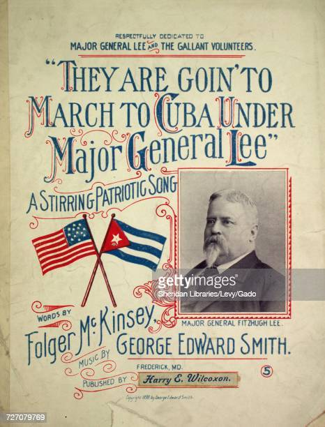 Sheet music cover image of the song 'they are Goin' to March to Cuba Under Major General Lee' with original authorship notes reading 'Words by folger...