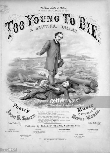 Sheet music cover image of the song 'too Young To Die A Beautiful Ballad' with original authorship notes reading 'Poetry by John B Smith Music...