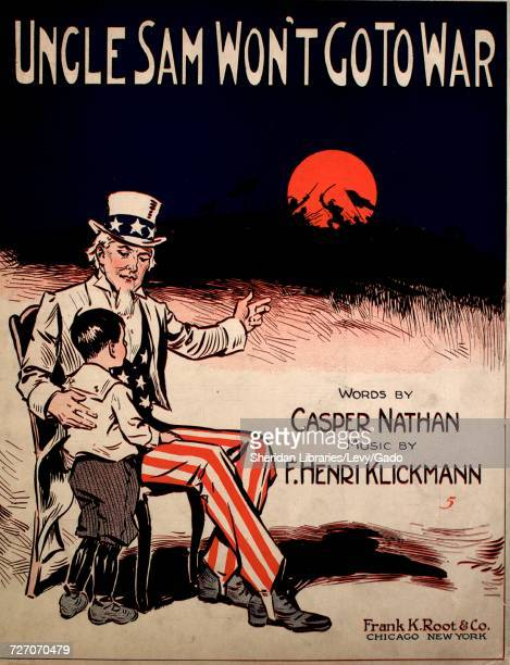 Sheet music cover image of the song 'Uncle Sam Won't Go To War' with original authorship notes reading 'Words by Casper Nathan Music by F Henri...