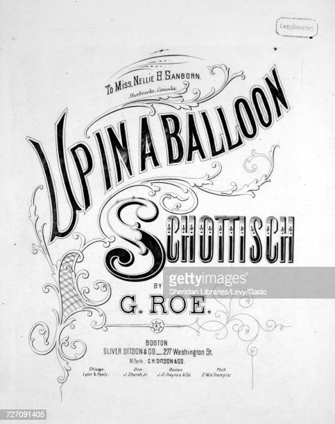 Sheet music cover image of the song 'Up in a Balloon Schottisch' with original authorship notes reading 'By G Roe' United States 1900 The publisher...