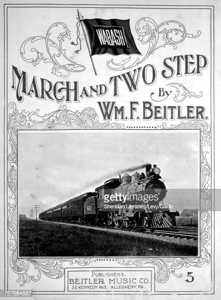 Sheet music cover image of the song 'Wabash March and Two Step' with original authorship notes reading 'Composed by Wm F Beitler' 1904 The publisher...