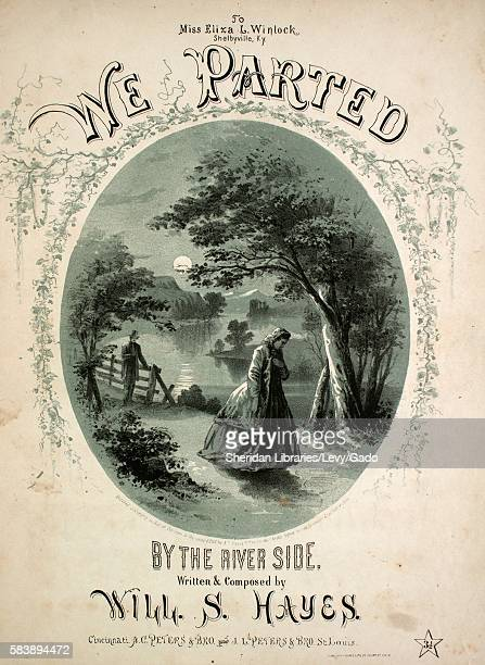 Sheet music cover image of the song 'We Parted By the River Side' with original authorship notes reading 'Written Composed by Will S Hayes' United...