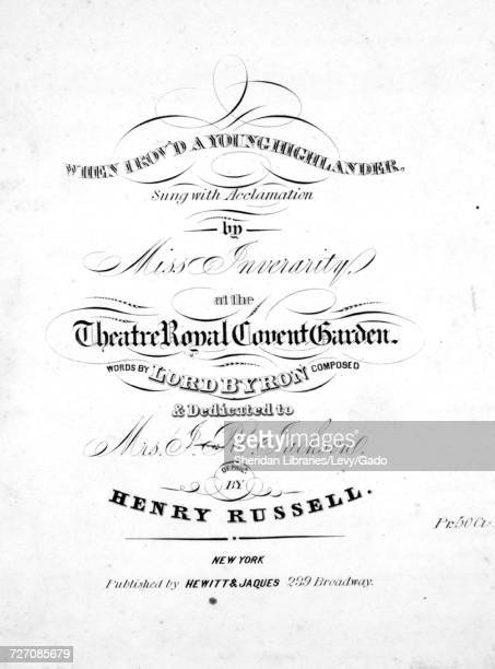 Sheet music cover image of the song 'When I Rov'd A Young Highlander' with original authorship notes reading 'Words by Lord Byron Composed by Henry...