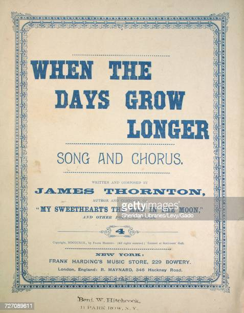 Sheet music cover image of the song 'When the Days Grow Longer Song and Chorus' with original authorship notes reading 'Written and Composed by James...