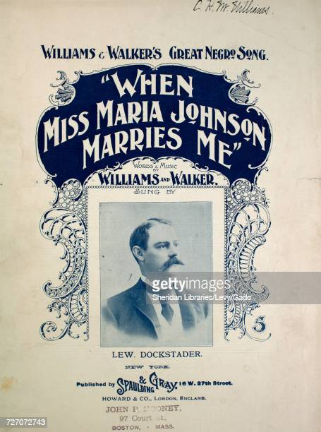 Sheet music cover image of the song 'Williams and Walker's Great Negro Song When Miss Maria Johnson Marries Me' with original authorship notes...