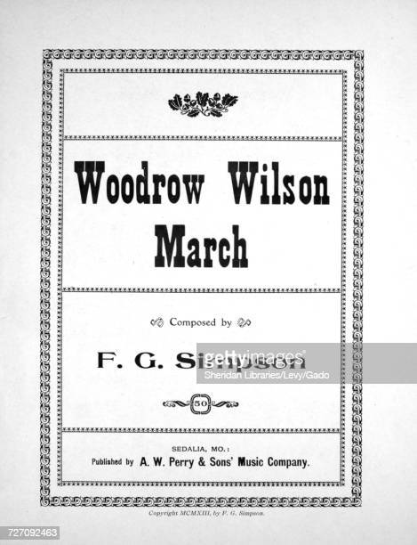 Sheet music cover image of the song 'Woodrow Wilson March', with original authorship notes reading 'Composed by FG Simpson', 1913. The publisher is...
