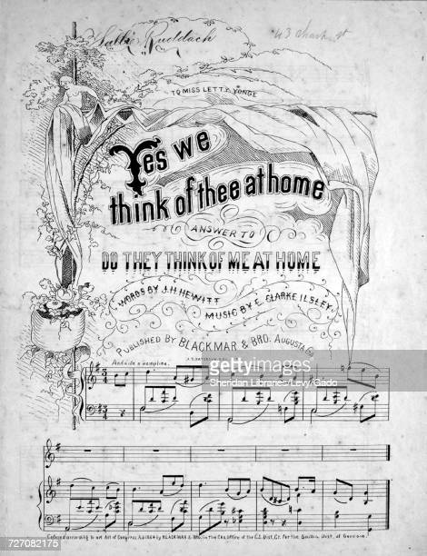 Sheet music cover image of the song 'Yes We Think of Thee at Home Answer to Do They Think of Me at Home' with original authorship notes reading...