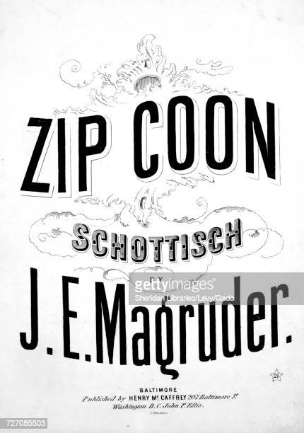 Sheet music cover image of the song 'Zip Coon Schottisch' with original authorship notes reading 'By JE Magruder' United States 1860 The publisher is...
