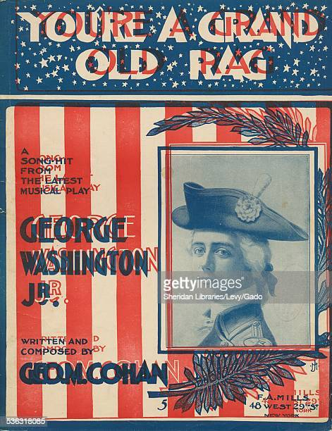 Sheet music cover image of 'You're A Grand Old Flag' by George M Cohan with lithographic or engraving notes reading 'unattributed drawing of...