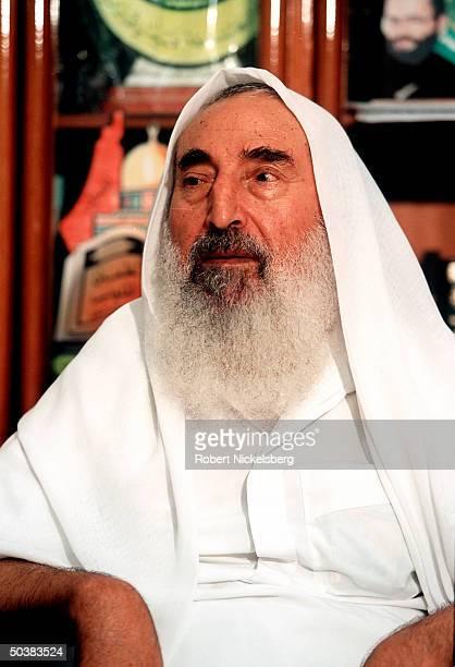 Sheik Ahmed Yassin, founder and spiritual leader of the radical Islamic Palestinian Hamas .