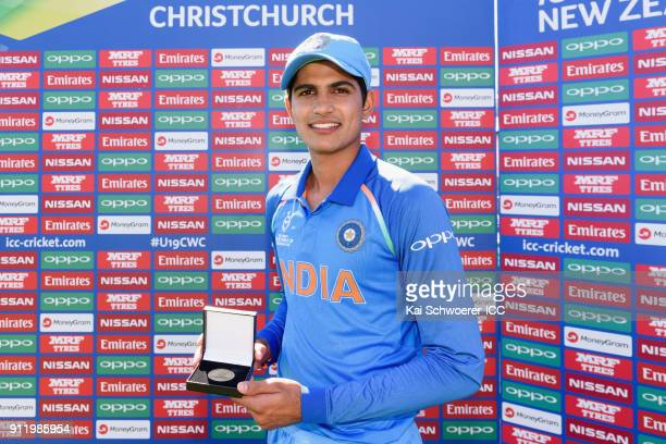 Shubman Gill of India poses with his man of the match award following the ICC U19 Cricket World Cup Semi Final match between Pakistan and India at...
