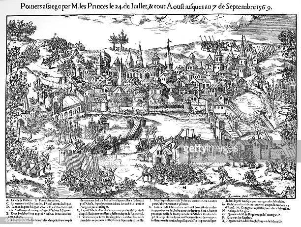 Siege of Poitiers French Religious Wars 24 July7 September 1569 The Huguenots under Gaspard de Coligny besieged the city but the defenders held them...