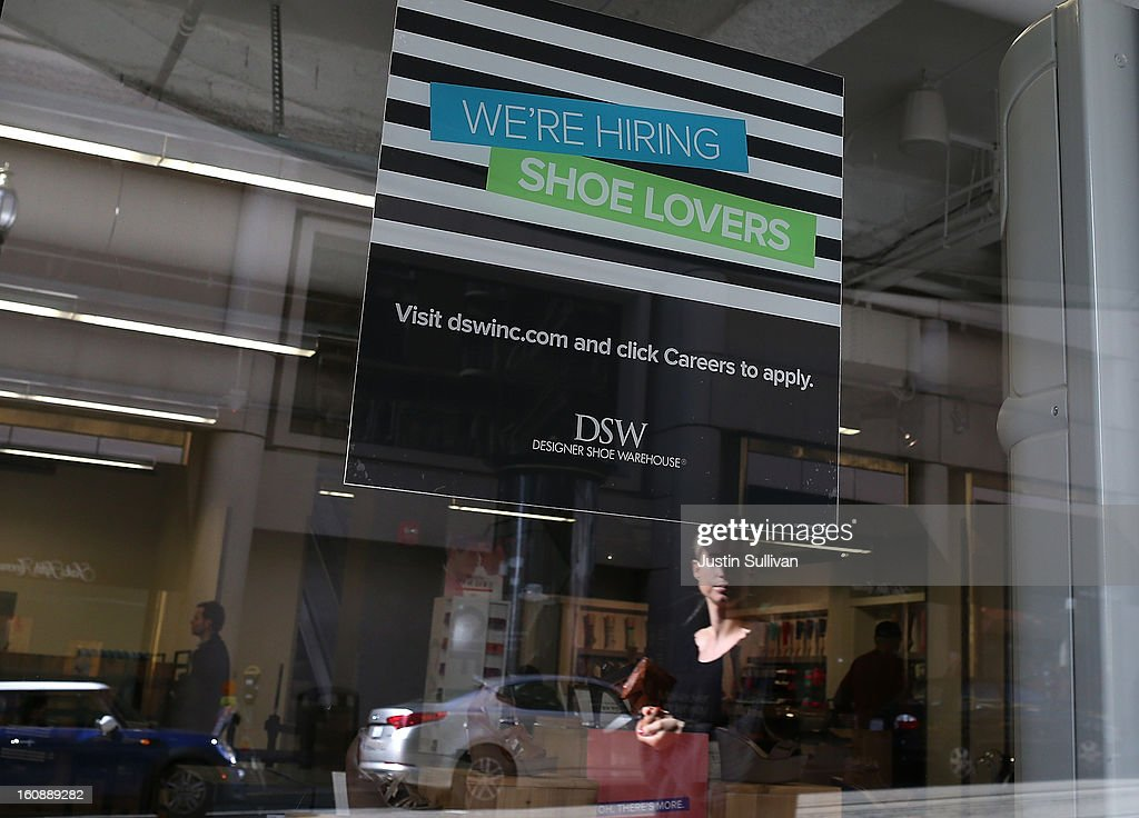 A sign advertising careers is posted in the window of a Designer Shoe Warehouse store on February 7, 2013 in San Francisco, California. According to a Labor Department report, weekly jobless claims dropped 5,000 to 366,000 in the week ending on February 2.