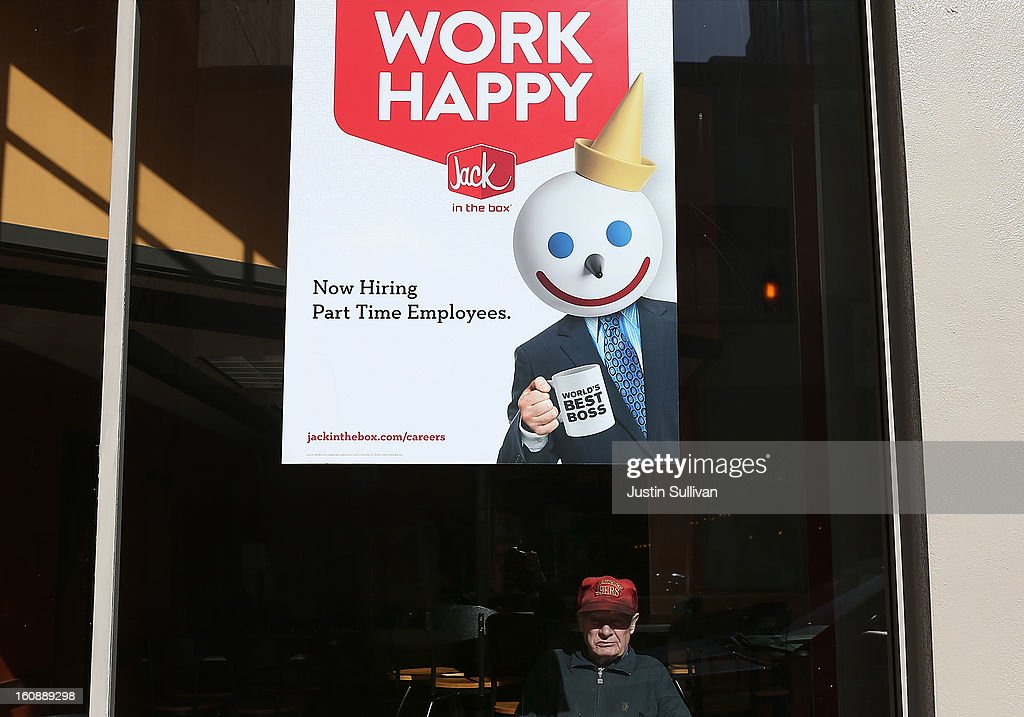 A sign advertising jobs is posted in the window of a Jack in the Box restaurant on February 7, 2013 in San Francisco, California. According to a Labor Department report, weekly jobless claims dropped 5,000 to 366,000 in the week ending on February 2.