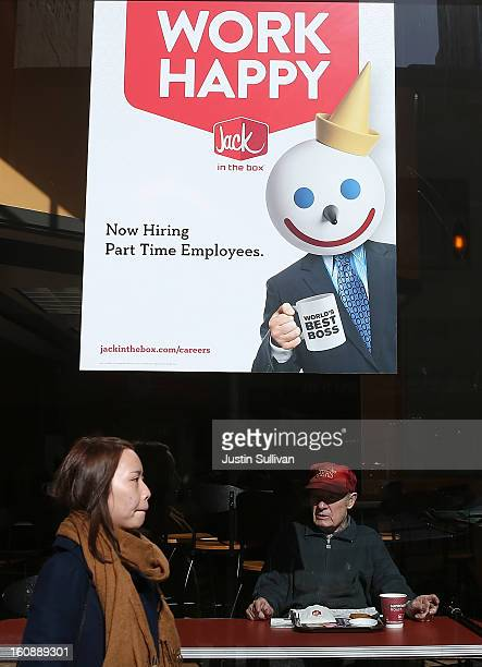 A sign advertising jobs is posted in the window of a Jack in the Box restaurant on February 7 2013 in San Francisco California According to a Labor...