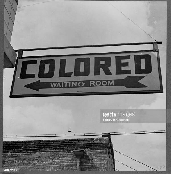 "Sign at a Greyhound Bus Station Reading ""Colored Waiting Room"""