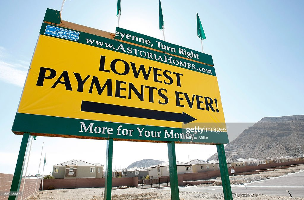A sign at a new housing development advertises low payments February 24, 2009 in Las Vegas, Nevada. Home prices in Las Vegas fell by 33 percent compared to the same period last year according to the Standard & Poors/Case-Shiller index for the fourth quarter of 2008. Las Vegas' slide was the second worst of the 20 cities tracked by the index, which also shows that national home prices dropped 18.2 percent in the fourth quarter, the largest slide in the index's 21-year history. In addition, the Federal Housing Finance Agency on Tuesday reported an 8.2 percent drop in home prices from a year earlier, its largest annual decline recorded since 1991.