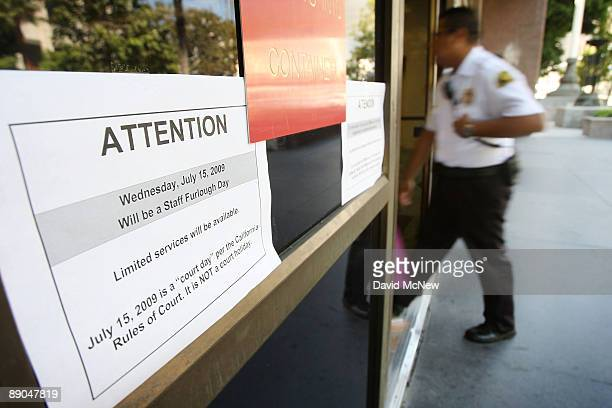 Sign at Los Angeles Superior Court notes that only a few essential services are available to the public on this, the first furlough day of 12...