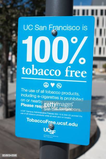 Sign at the Mission Bay campus of the University of California San Francisco medical center in San Francisco California stating that the campus is...
