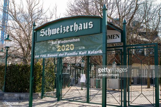 Sign at the Schweizerhaus that you have closed during Coronavirus Affects Everyday Life In Austria at Wiener Prater on March 13, 2020 in Vienna,...