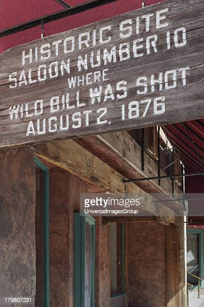 Sign Commemorating the Shooting of Wild Bill Hickok at historic Saloon Number 10 in Deadwood South Dakota